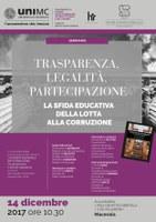 TRASPARENZA, LEGALITA', PARTECIPAZIONE. La sfida educativa della lotta alla corruzione